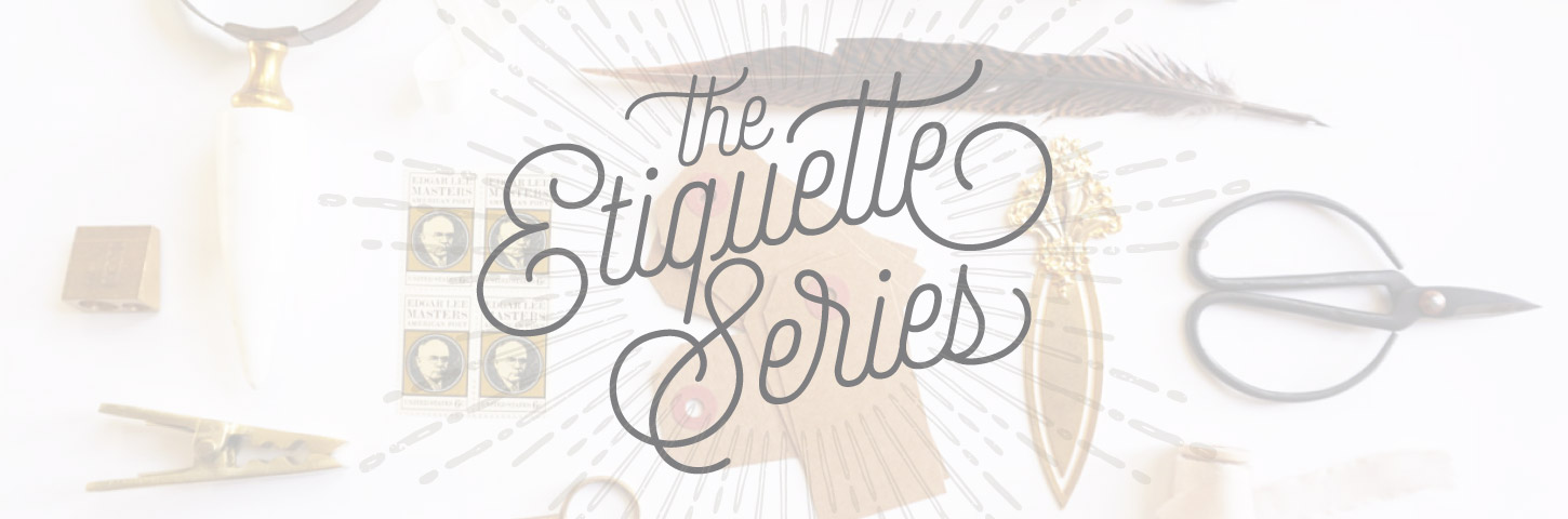 The Etiquette Series | Wedding Etiquette Advice on the Regular