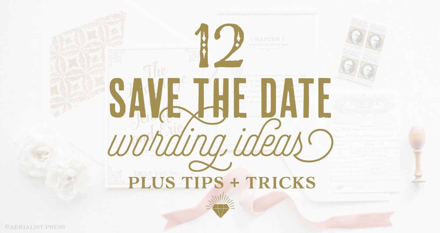 The Best 12 Save the Date Wording Ideas + Sending Guide