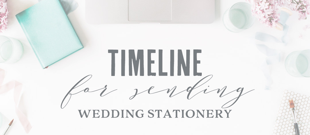 When to Send Wedding Invitations | A Quick Timeline