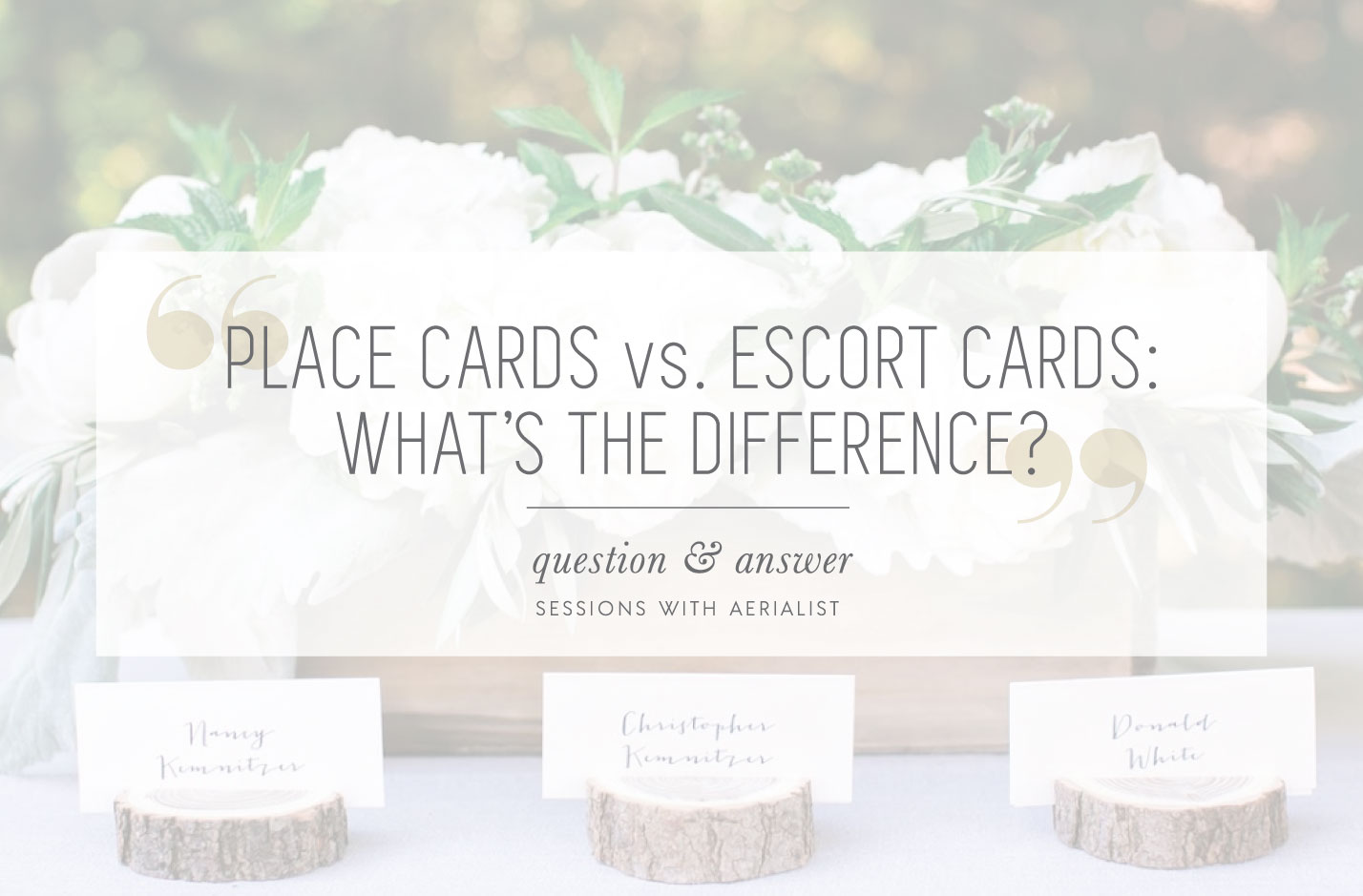 Q A What Is The Difference Between A Place Card And An Escort Card
