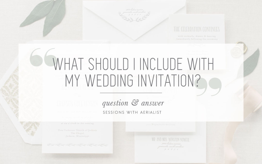 Q&A | What should I include with my wedding invitation?